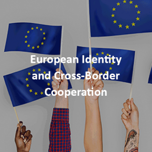 European Identity and Cross-Border Cooperation